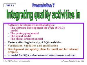 OHT 7 1 Software development methodologies The software
