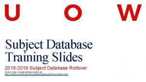 Subject Database Training Slides 2018 2019 Subject Database