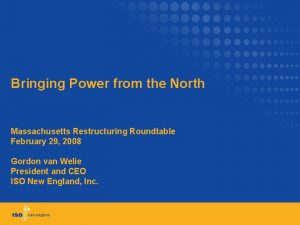 Bringing Power from the North Massachusetts Restructuring Roundtable