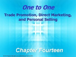One to One Trade Promotion Direct Marketing and