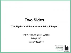 Two Sides The Myths and Facts About Print