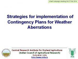 Kharif campaign meeting 26 27 Feb 2014 Strategies