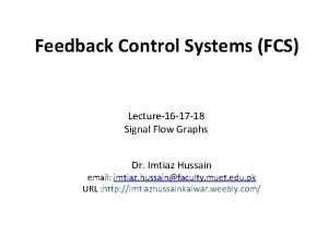 Feedback Control Systems FCS Lecture16 17 18 Signal