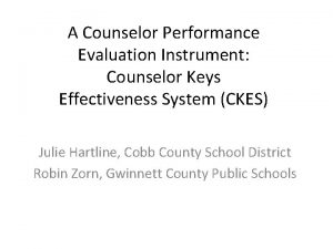 A Counselor Performance Evaluation Instrument Counselor Keys Effectiveness
