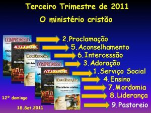 Terceiro Trimestre de 2011 O ministrio cristo 12
