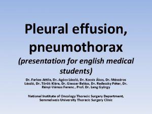 Pleural effusion pneumothorax presentation for english medical students