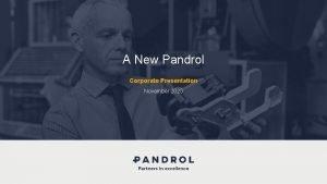 A New Pandrol Corporate Presentation November 2020 A