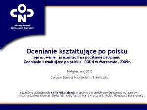 Ocenianie ksztatujce po polsku opracowanie prezentacji na podstawie