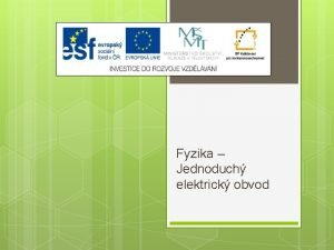 Fyzika Jednoduch elektrick obvod Vukov materil slo projektu