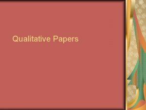 Qualitative Papers Qualitative Papers Literature Review Sensitizing Concepts