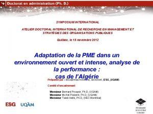 SYMPOSIUM INTERNATIONAL ATELIER DOCTORAL INTERNATIONAL DE RECHERCHE EN