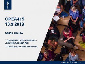 OPEA 415 13 9 2019 DEMON SISLT Opettajuuden