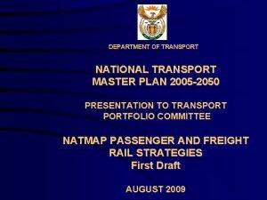 DEPARTMENT OF TRANSPORT NATIONAL TRANSPORT MASTER PLAN 2005