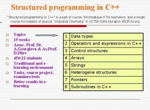 Structured programming in C Structured programming in C