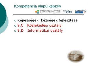 Kompetencia alap kpzs Kpessgek kzsgek fejlesztse 9 C