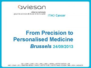 ITMO Cancer From Precision to Personalised Medicine Brussels