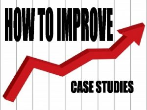 2 Case Study reflects financial findingsrecommendations only additional