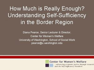 How Much is Really Enough Understanding SelfSufficiency in