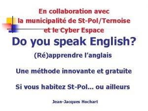 En collaboration avec la municipalit de StPolTernoise et