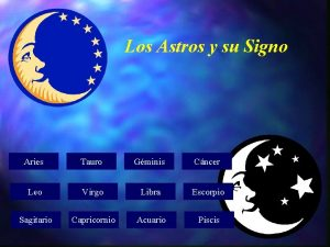 Los Astros y su Signo Aries Tauro Gminis