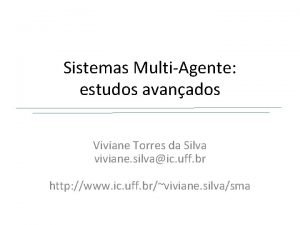 Sistemas MultiAgente estudos avanados Viviane Torres da Silva