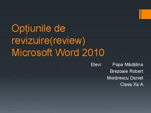 Opiunile de revizuirereview revizuirereview Microsoft Word 2010 Elevi