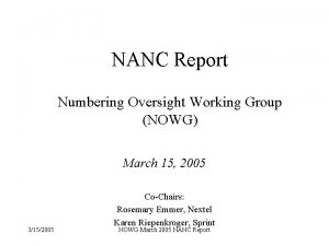 NANC Report Numbering Oversight Working Group NOWG March