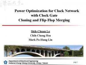 Power Optimization for Clock Network with Clock Gate