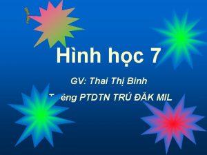 Hnh hc 7 GV Thai Th Binh Tr