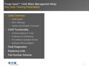 Power Xpert C 445 Motor Management Relay Key