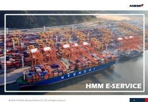HMM ESERVICE 2018 HYUNDAI Merchant Marine CO LTD