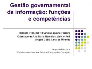 Gesto governamental da informao funes e competncias Bolsista