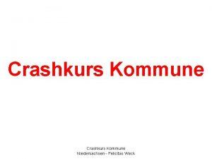 Crashkurs Kommune Niedersachsen Felicitas Weck Landesrecht Das Niederschsische