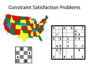 Constraint Satisfaction Problems Constraint satisfaction problems CSPs Standard