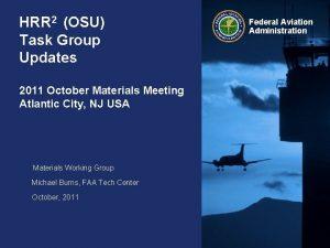 HRR 2 OSU Task Group Updates 2011 October