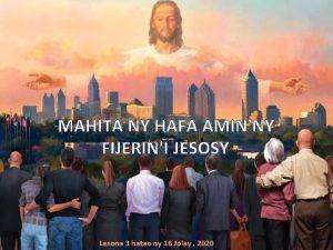 MAHITA NY HAFA AMINNY FIJERINI JESOSY Lesona 3