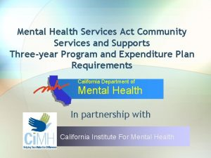 Mental Health Services Act Community Services and Supports