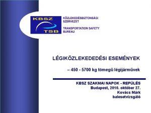 LGIKZLEKEDEDSI ESEMNYEK 450 5700 kg tmeg lgijrmvek KBSZ