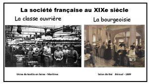 La socit franaise au XIXe sicle La classe