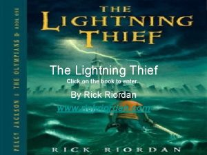 The Lightning Thief Click on the book to