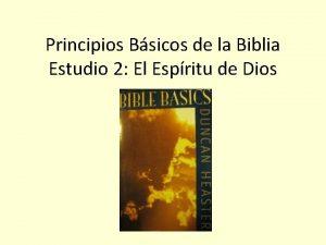Principios Bsicos de la Biblia Estudio 2 El