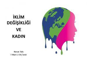 KLM DEKL VE KADIN Nuran Talu 5 Mart