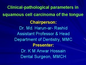 Clinicalpathological parameters in squamous cell carcinoma of the