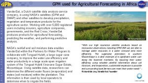 GPM used for Agricultural Forecasting in Africa Vander