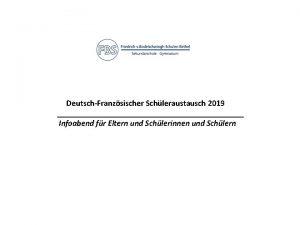 DeutschFranzsischer Schleraustausch 2019 Infoabend fr Eltern und Schlerinnen