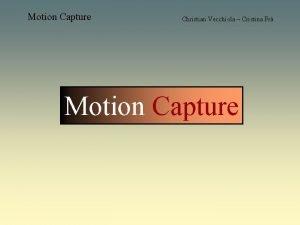 Motion Capture Christian Vecchiola Cristina Fr Motion Capture