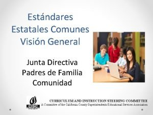 Estndares Estatales Comunes Visin General Junta Directiva Padres