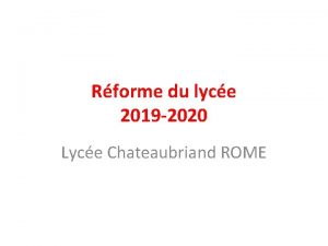 Rforme du lyce 2019 2020 Lyce Chateaubriand ROME