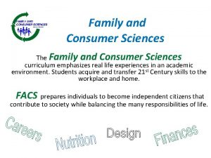 Family and Consumer Sciences The Family and Consumer