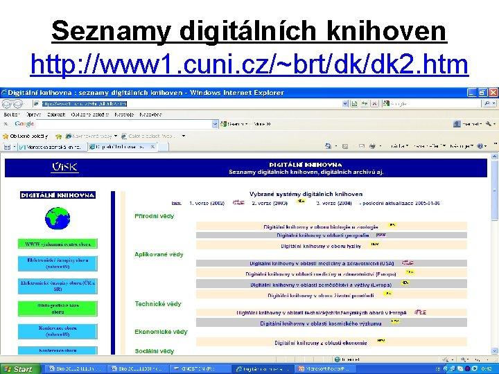 Seznamy digitlnch knihoven http www 1 cuni czbrtdkdk